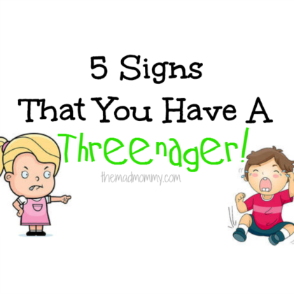 """The two's were a breeze compared to the """"trying three's"""" and the dreaded threenager! """"What is a threenager?"""", you ask. Here are 5 warning signs that you may have a threenager..."""