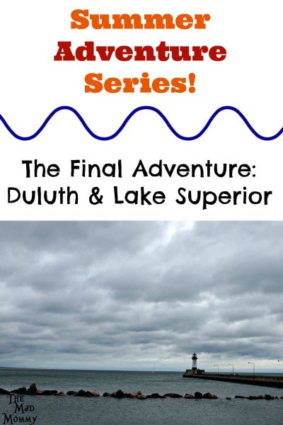 Summer Adventure Series: Duluth and Lake Superior! Surprise trip to Lake Superior and a room at the Edgewater Hotel and Waterpark in Duluth!