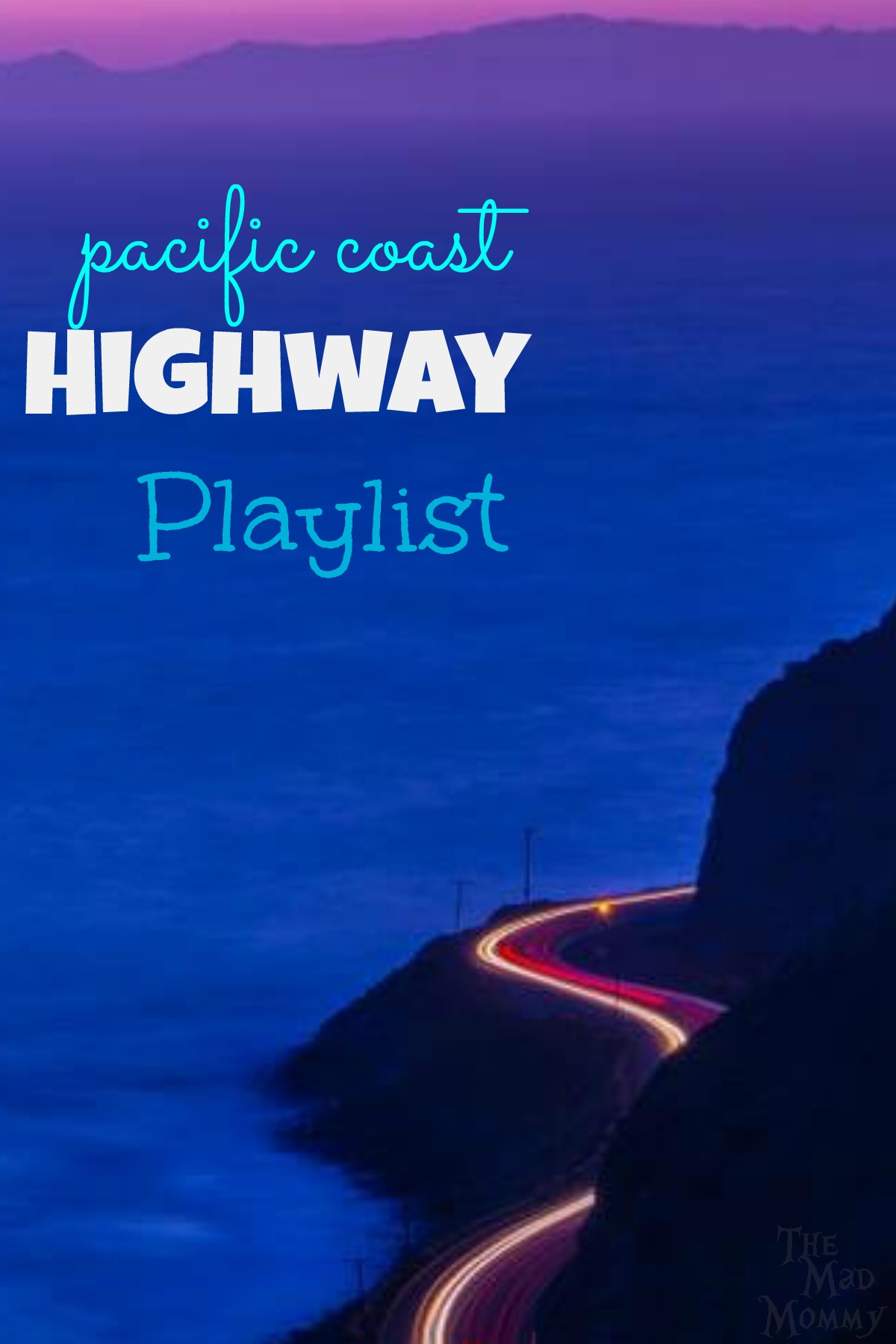 I have always had this epic soundtrack in my head that goes along with my drive down the PCH, so I am putting together my Pacific Coast Highway playlist!