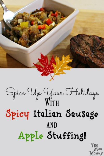Spice Up Your Holidays With Italian Sausage And Apple Stuffing