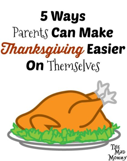To tell you the truth, as an autism parent, I gave up on the holidays a long time ago, but I know most of you still try. For that reason and that reason alone, I have come up with 5 ways parents can make Thanksgiving easier on themselves.