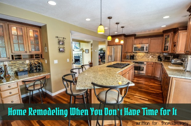 Image for Home Remodeling When You Don't Have Time for It