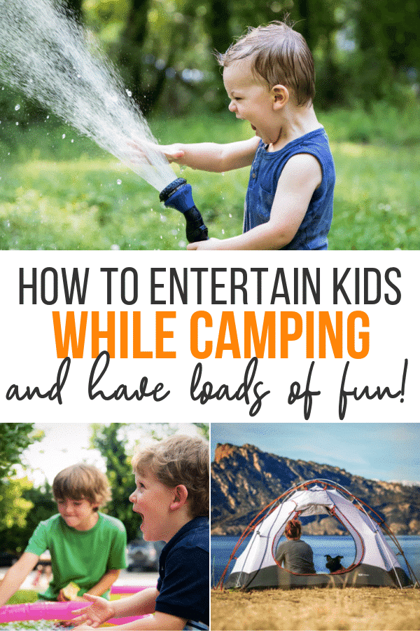 how to entertain kids while camping