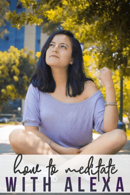 how to use alexa for meditation